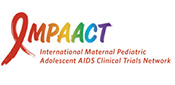 International Maternal Pediatric Adolescent AIDS Clinical Trial (IMPAACT)